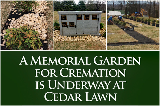 New Memorial Garden for Cremation at A Memorial Garden for Cremation is Underway at Cedar Lawn Memorial Park